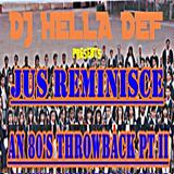 JUS REMINISCE - An 80's Throwback Mixtape - PART II