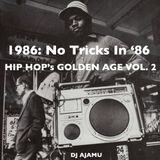 1986: Hip Hop's Golden Age Vol. 2