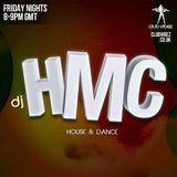 DJ HMC Club Vibez Radio (Episode 302 Friday 3rd August 2018 )