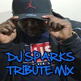 DJ Sparks Tribute Mix