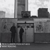 Many Reasons - Tech Clubbers Podcast #010