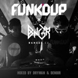 Dryman & Denoir @ Banger Mix Volume 46 (Funk'd Up Special)