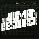 DIESELBOY - THE HUMAN RESOURCE (2006)