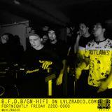 B.F.D.B GN HIFI | 006 | 8.4.16 @LVLZRADIO