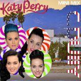 Katy Perry Mini-Mix
