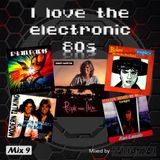 I love the electronic 80s Mix 9