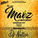 Mas Maiz Mixshow (#17) Ft Special Guest DJ Notice