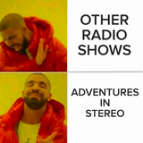 Adventures In Stereo 2018 Mega-Mix