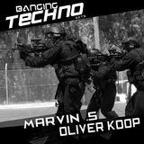 Banging Techno sets 024 >> Marvin .S // Oliver Koop