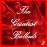 THE GREATEST BALLADS 2