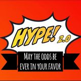 Hype #12 - May the odds be ever in your favor