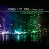 UrbanDeep The Artist - Deep House Collection (Mix1031032014)