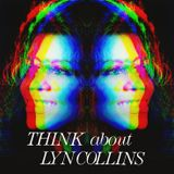 THINK about LYN COLLINS Mixtape