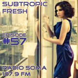 Ron Sky - Subtropic Fresh Radioshow (Episode 57)