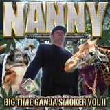 BIG TIME GANJA SMOKER VOL II