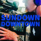 Sundown Downtown w/ DJ IN