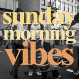 Sunday Morning Vibes #1407: CnC n Friends