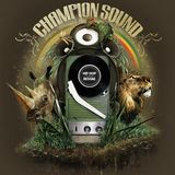 DJ RootBwoy Champion Sound Mix