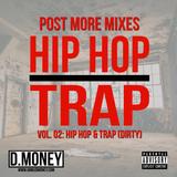 D.MONEY - PMMV02: Hip Hop & Trap (Dirty)