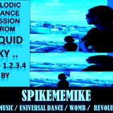 melodic trance mission from liquid sky - vol 1  -  by - spikememike