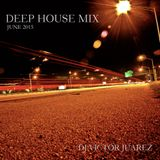 DJ Victor Juarez - Deep House Mix (June 2015)