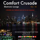 Comfort Crusade Electronic Lounge Vol. 10