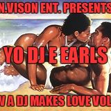 NuVision Entertainment Presents - Yo DJ E Earls - H.A.D.J.M.L.... Distance Lovers Edition..