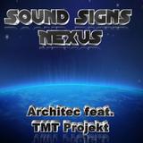 Sound Signs Nexus - Architec feat. TMT Projekt