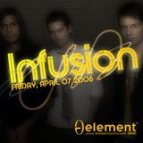 Infusion Live @ Element Seattle 4.7.06