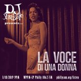DJ YardSale presents...La Voce di una Donna 3-18-2019