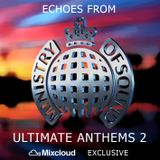 Echoes from Ministry Of Sound - Ultimate Anthems 2