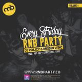 RnB Party - UK Volume 1, mixed by: DJ Policy & Missin Lync