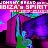 Johnny Bravo pres. IBIZA's SPIRIT - Best of Summer 2011