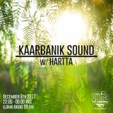 Kaarbanik Sound w/ Hartta @ Ujima 98FM [Dec 6th 2017]