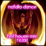 Natalia Dance- Hot House Mix 7.8.12