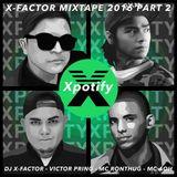 Xpotify  ( X-Factor Mixtape 2016 Part 2 )