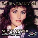 Laura Branigan - Self Control   ( Mega Club Mix)