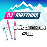 Apres ski mixtape #006 (28/11/2015 Enschede FM)