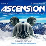 Ascension with Fullerlove Episode 041 August 2011