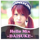 Hello mix ~DAISUKI!~