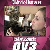 Silêncio, humana, está tocando GV3 007