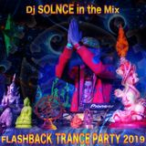 "Dj Solnce - ""FlashBack Trance Party 2019"" Morning Old School Goa Psychedelic Trance Mix"