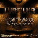 LURFILUR - GOA TRANCE DJ PROMO 2014