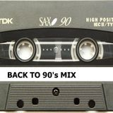 BACK TO 90 MIX