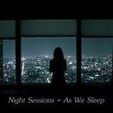 Night Sessions - As We Sleep