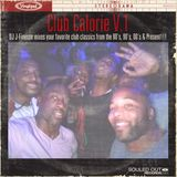 DJ J-Finesse Presents...Club Calorie V.1 (Your favorite club classics from the 80's to the Present)