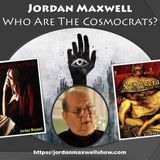 Jordan Maxwell - Who Are The Cosmocrats?