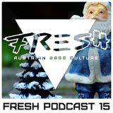 Fresh Audio Podcast Nr.15