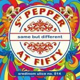 Sredinom ulice No. 514 (i) (Sgt. Pepper at Fifty) (2017-06-01)