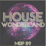 My Beat Parade #89: House Wonderland